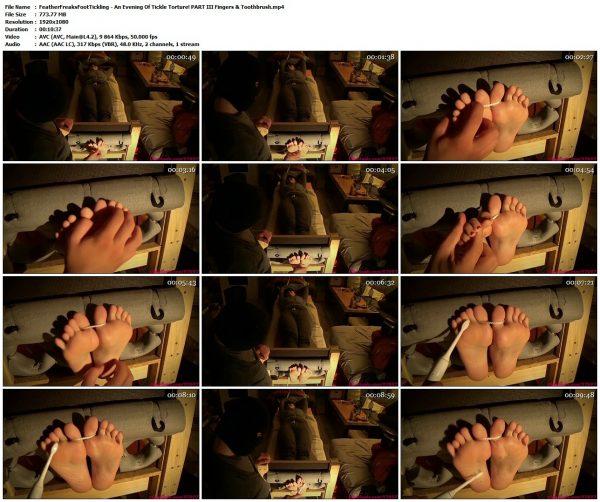 FeatherFreaksFootTickling - An Evening Of Tickle Torture! PART III Fingers & ToothbrushFeatherFreaksFootTickling VIP Clips
